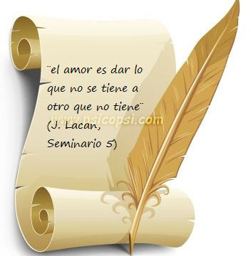 frases Psi, J. Lacan, Amor